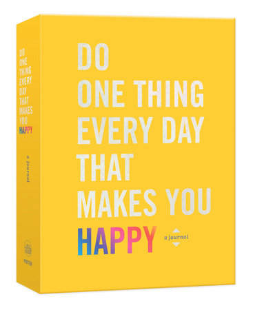 Do One Thing Every Day That Makes You Happy-Blogging For Books